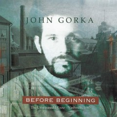 Before Beginning - John Gorka
