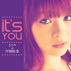 It's You - Kang Min Hee,Miss $