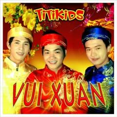 Vui Xuân - Titikids