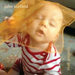 Überjam Deux - John Scofield