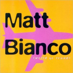 World Go Round - Matt Bianco