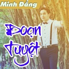 Đoạn Tuyệt (Single) - Minh Đẳng