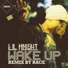 Wake Up (Remix By Race) - LK