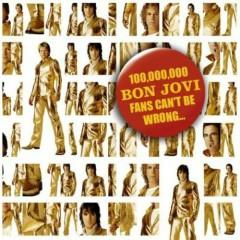 100 000 000 Bon Jovi Fans Can't Be Wrong (CD1) - Bon Jovi