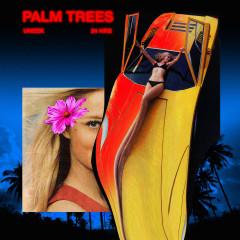Palm Trees (Single)