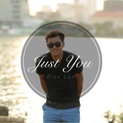 Just You (Single) - Alex Lâm