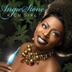 Rich Girl - Angie Stone