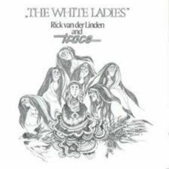 The White Ladies  - Trace