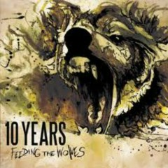 Feeding The Wolves (Deluxe Edition) - 10 Years