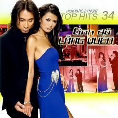 Tình Đã Lãng Quên (Top Hits 34) - Various Artists