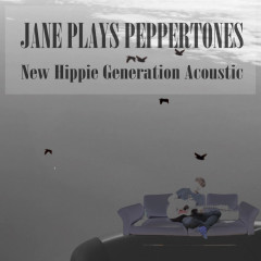 New Hippie Generation Acoustic (Single) - Jane