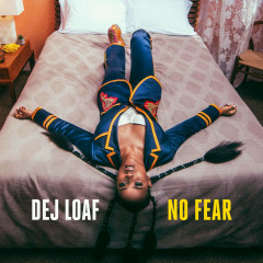 No Fear (Single) - DeJ Loaf