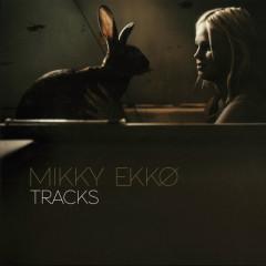 Tracks - EP - Mikky Ekko
