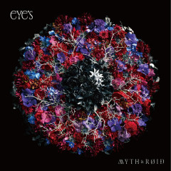 eYe's - MYTH & ROID