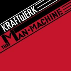 The Man Machine (Remastered) - Kraftwerk