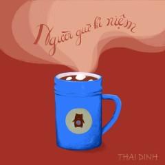 Người Giữ Kỉ Niệm (Single) - Thái Đinh