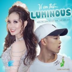 Vì Em Thật Luminous EDM (Single) - Rin