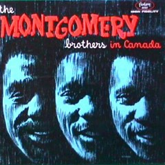 The Montgomery Brothers in Canada (CD2) - Wes Montgomery