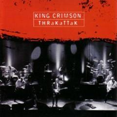 THRaKaTTaK - King Crimson