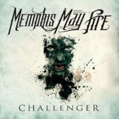 Challenger - Memphis May Fire