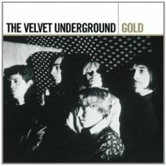 Gold (Disc 1) - The Velvet Underground