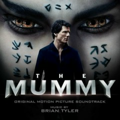 The Mummy OST - Brian Tyler