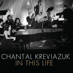 In This Life - Chantal Kreviazuk
