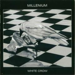 White Crow - Millenium