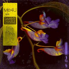 Me4U (Single) - Danny L Harle