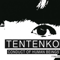 Conduct of Human Beings - Tentenko