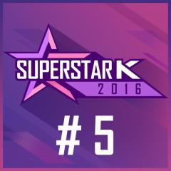 Super Star K 2016 #5 (Single)