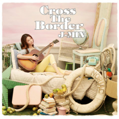 Cross The Border - J-Min