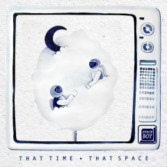 That Time That Space (Single) - Space Boy