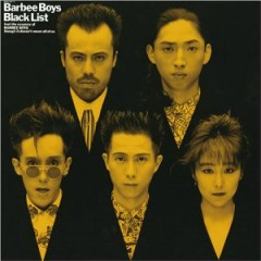 Black List - BARBEE BOYS