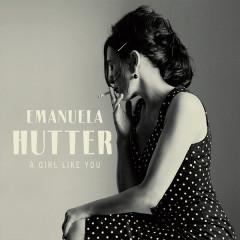 A Girl Like You - Emanuela Hutter