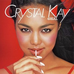 4 REAL - Crystal Kay