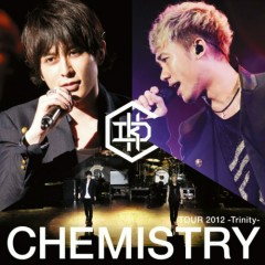 CHEMISTRY TOUR 2012 -Trinity- (CD4)