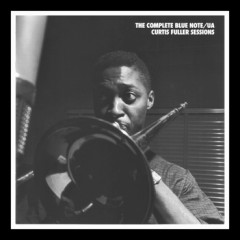 The Complete Blue Note UA Curtis Fuller Sessions 1996 (CD 1) - Curtis Fuller