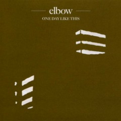 One Day Like This (7'' #2) - Elbow
