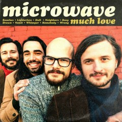 Much Love - Microwave
