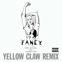 Fancy (Yellow Claw Remix) (Single) - Iggy Azalea