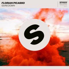 Guns Down (Single) - Florian Picasso