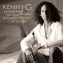The Most Romantic Melodies of All Time  - Kenny G