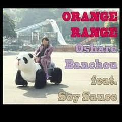 Oshare Banchou - Orange Range