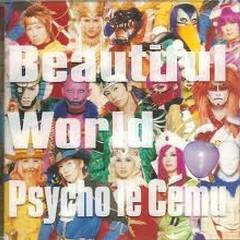 Beautiful World ~Kono Hitomi Ni Utsuranai Mono~  - Psycho le Cemu