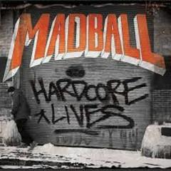 Hardcore Lives - Madball