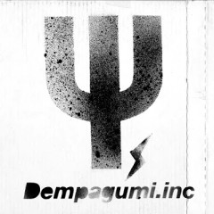 Ψ desu I LIKE YOU - Dempa Gumi.inc