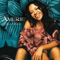 All I Have - Amerie