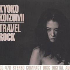 Travel Rock - Kyoko Koizumi