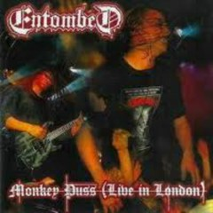 Monkey Puss (Live In London) - Entombed